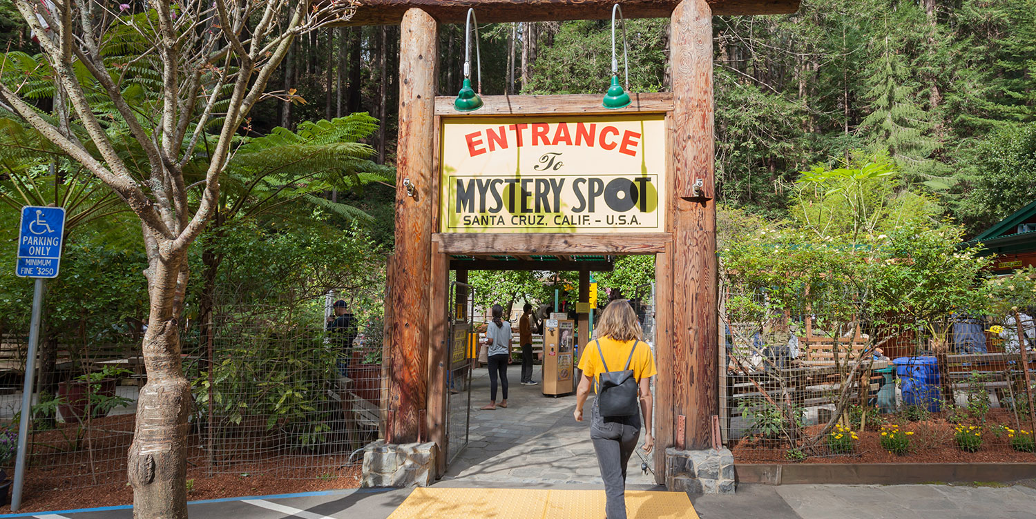 EXPLORE THE MYSTERY AND EXCITEMENT AT NEARBY SANTA CRUZ ATTRACTIONS